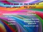 write a poem on the topic of your choice any style