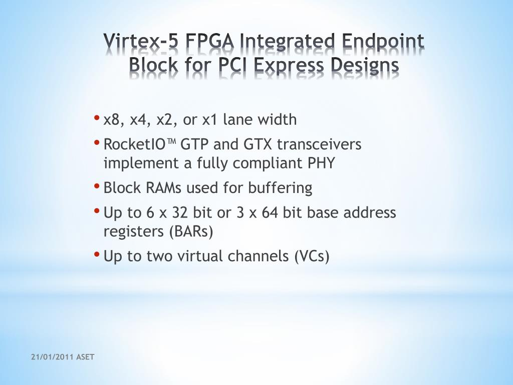 PPT - Design and development of FPGA based PCI Express card