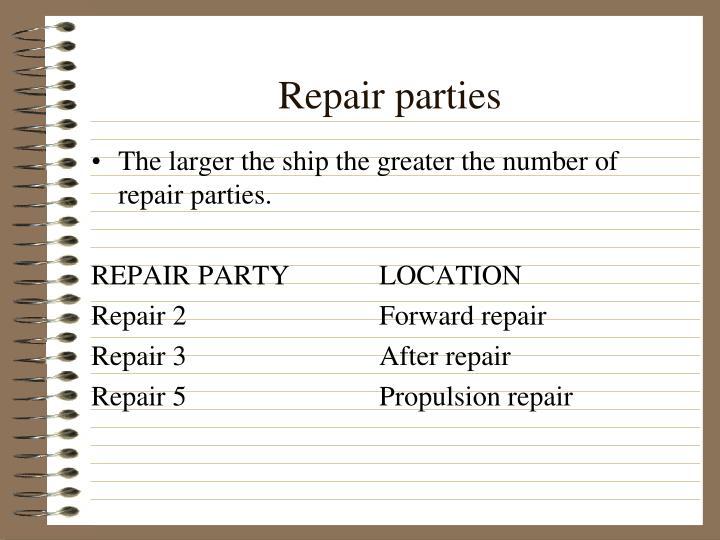 Repair parties