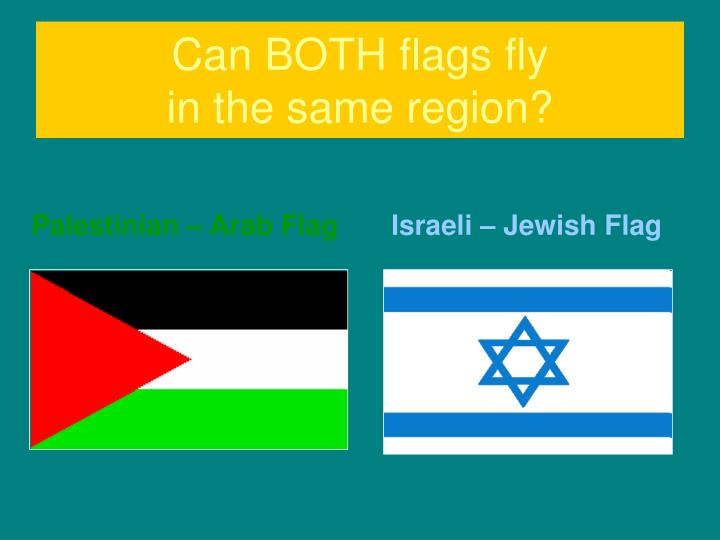 Can BOTH flags fly