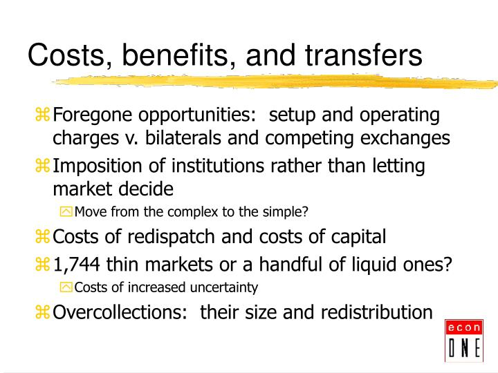 Costs, benefits, and transfers