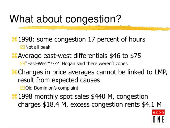 What about congestion?