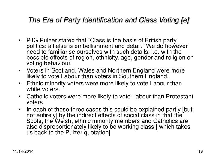 The Era of Party Identification and Class Voting [e]