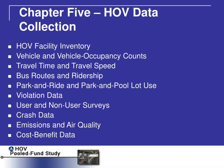 Chapter Five – HOV Data Collection