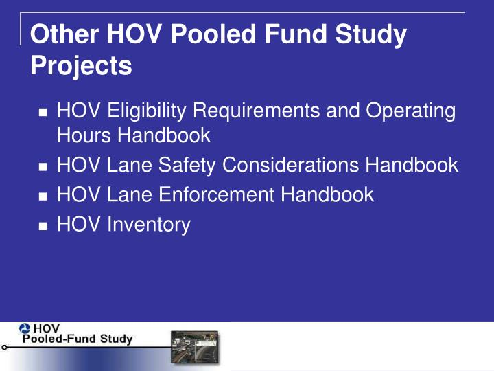 Other HOV Pooled Fund Study Projects
