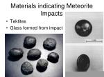 materials indicating meteorite impacts