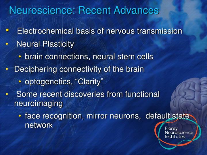 Neuroscience recent advances