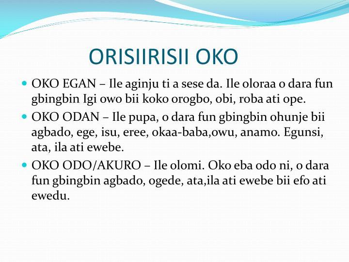 ORISIIRISII OKO
