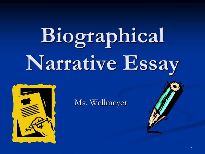 biographical narrative essays Biographical narrative essay years essay on air water and soil pollution social media essay in english pdf how to write an introduction for an expository essay conclusion ann coulter author.