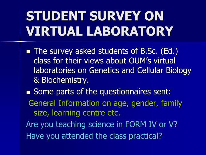 STUDENT SURVEY ON VIRTUAL LABORATORY