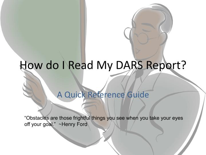 How do i read my dars report