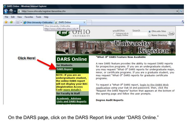 "On the DARS page, click on the DARS Report link under ""DARS Online."""