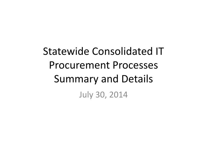 Statewide Consolidated IT Procurement Processes