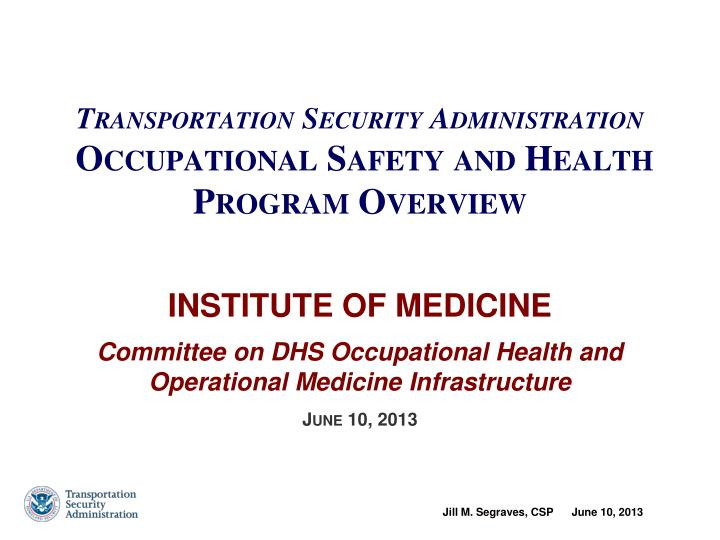 transportation security administration occupational safety and health program overview n.
