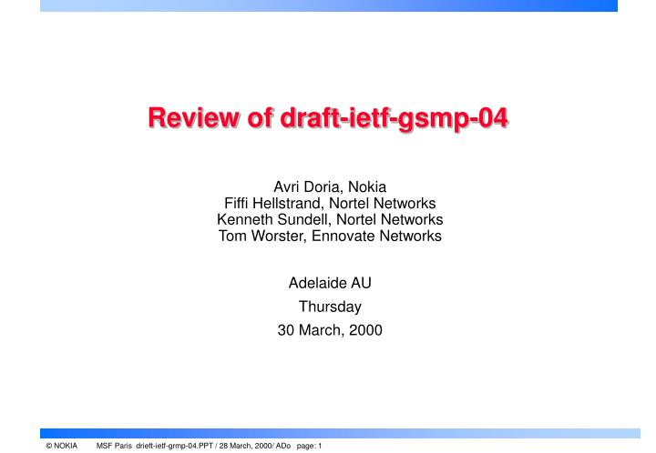 review of draft ietf gsmp 04 n.