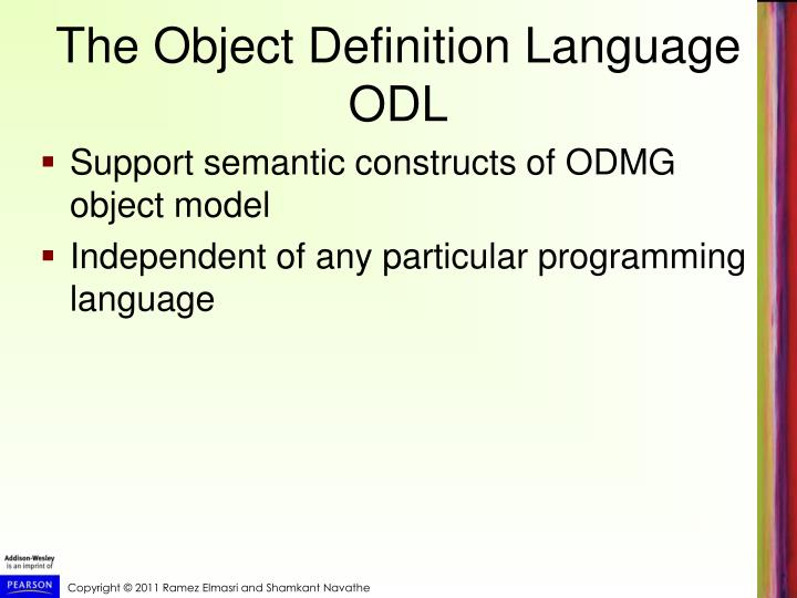 The Object Definition Language ODL
