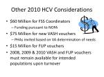 other 2010 hcv considerations