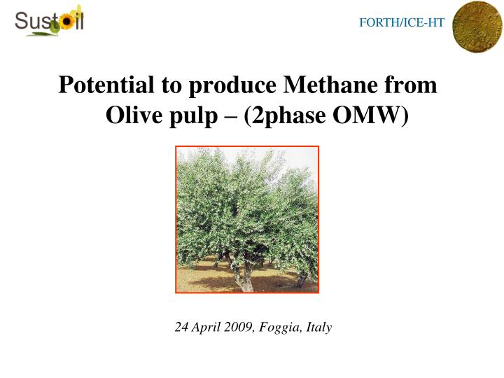 Potential to produce Methane from Olive pulp – (2phase OMW)