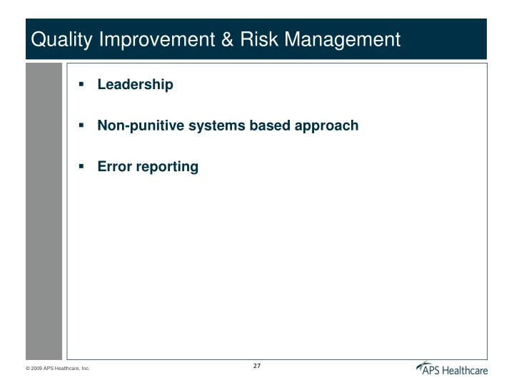 Quality Improvement & Risk Management