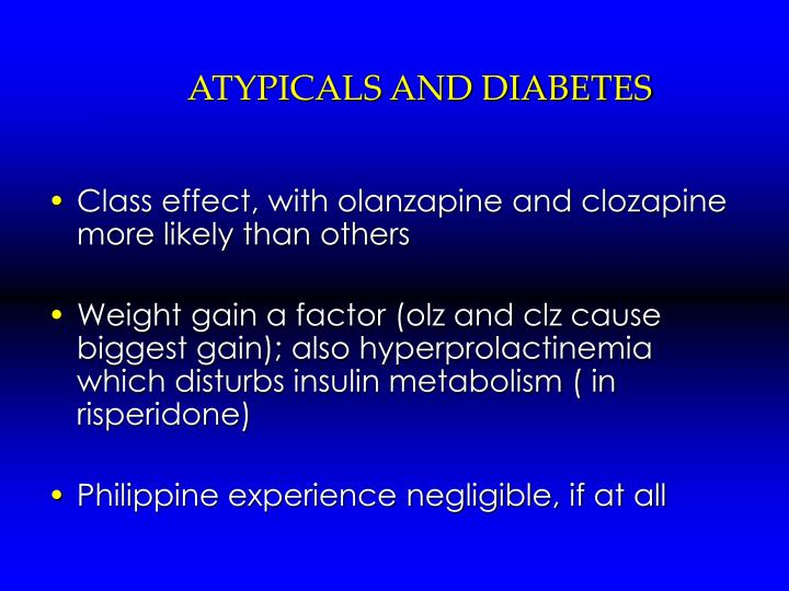 ATYPICALS AND DIABETES