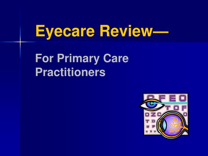eyecare review for primary care practitioners n.