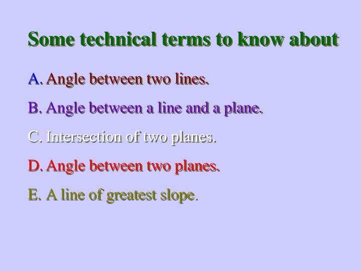Some technical terms to know about