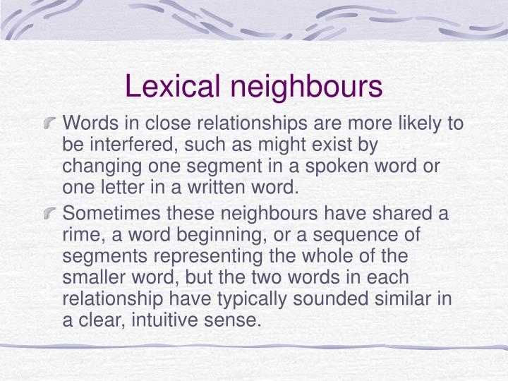 Lexical neighbours