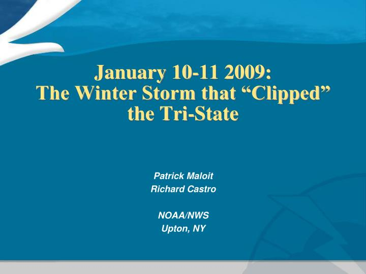 January 10 11 2009 the winter storm that clipped the tri state