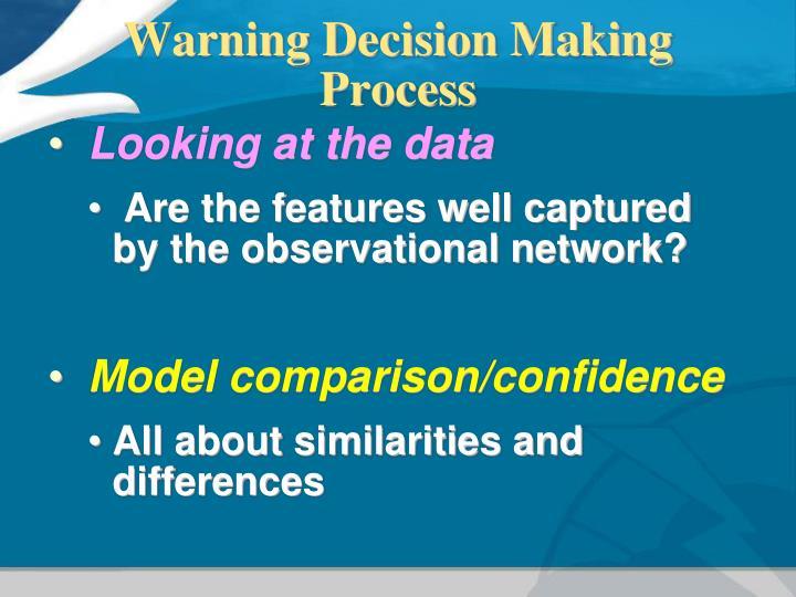 Warning Decision Making Process