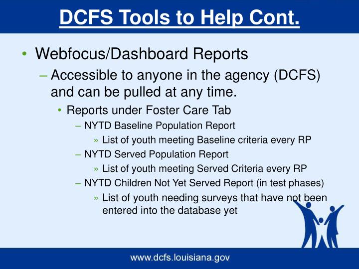 DCFS Tools to Help Cont.