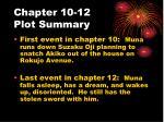 chapter 10 12 plot summary