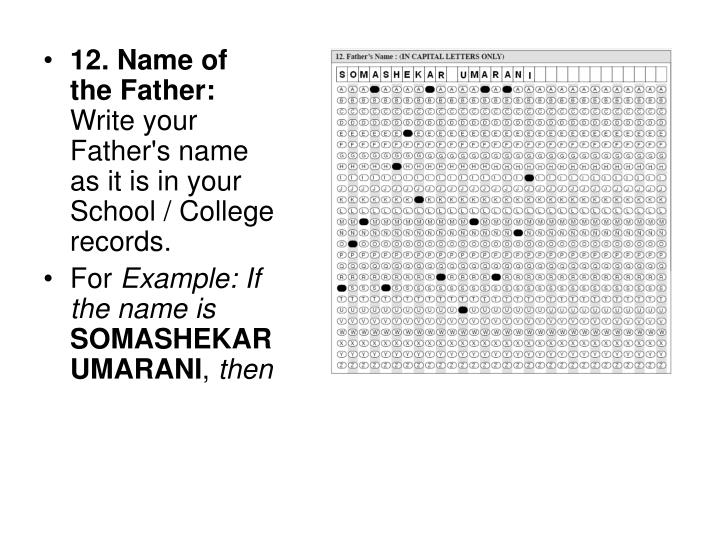 12. Name of the Father: