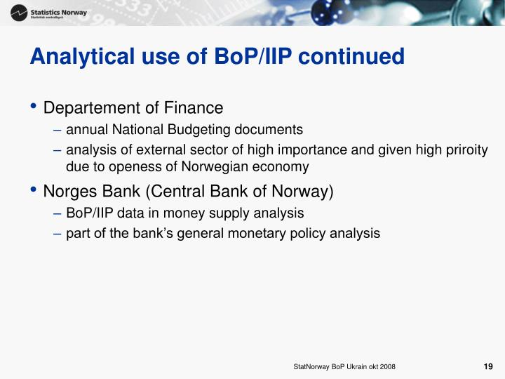 Analytical use of BoP/IIP continued