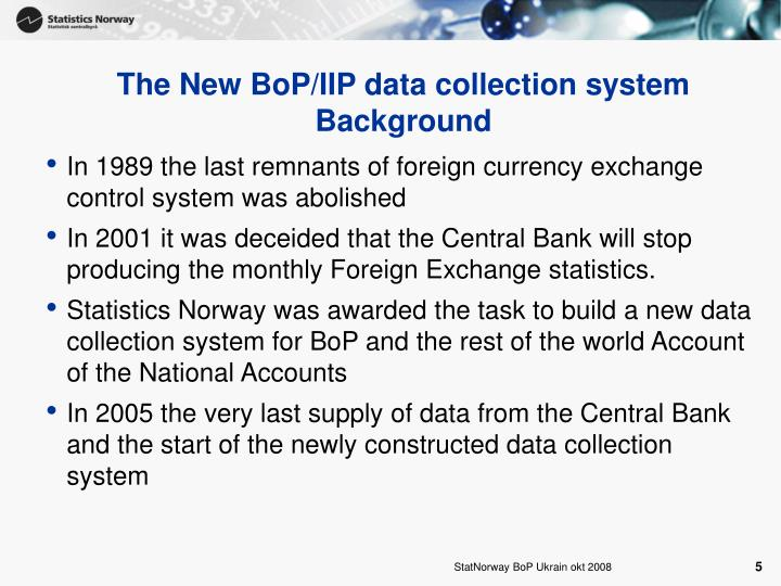 The New BoP/IIP data collection system Background