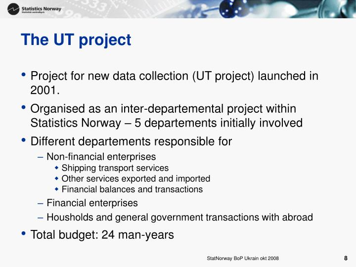 The UT project