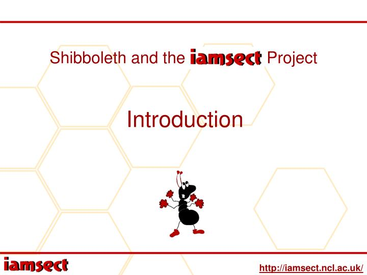 shibboleth and the iamsect project n.