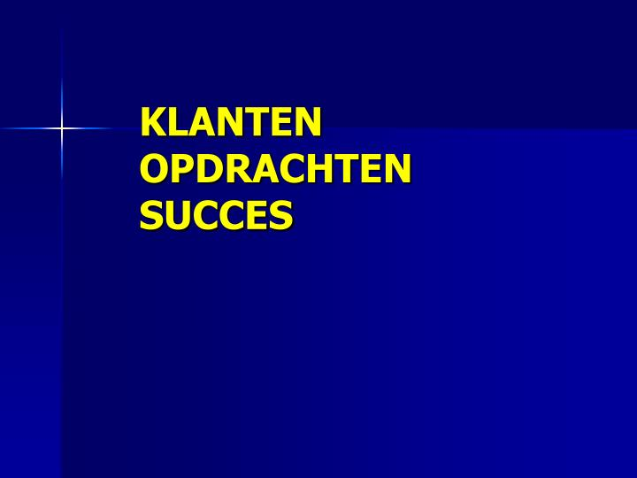 Klanten opdrachten succes