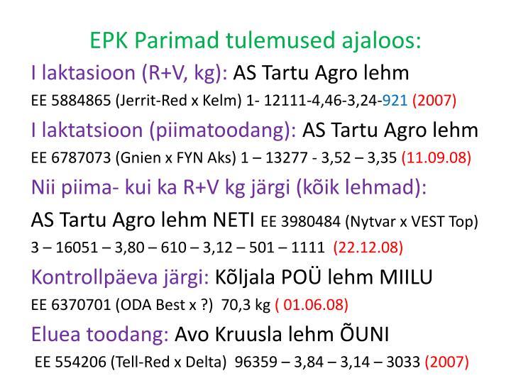 EPK Parimad tulemused ajaloos: