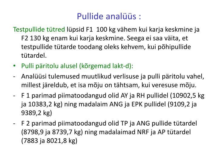 Pullide analüüs :