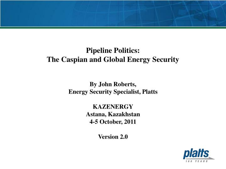 globalization and geopolitics energy Energy geopolitics: challenges and opportunities united states: the domestic context traditionally, most energy security concerns in the united states other european energy policies and market conditions factor into broader economic and geopolitical forces for example, germany's decision to.