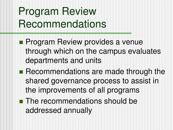 Program Review Recommendations