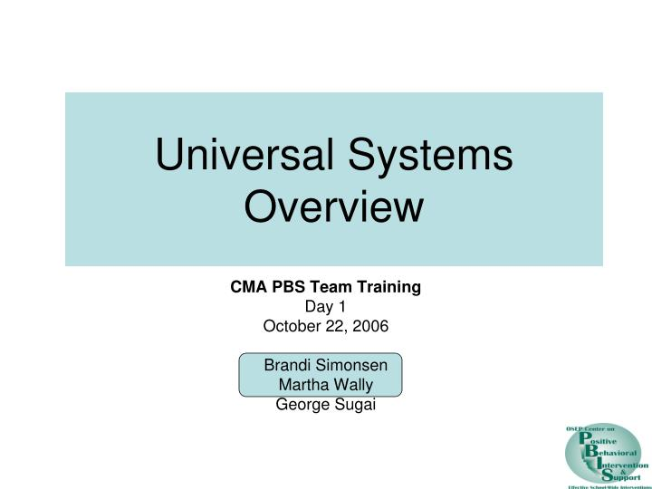 universal systems overview n.