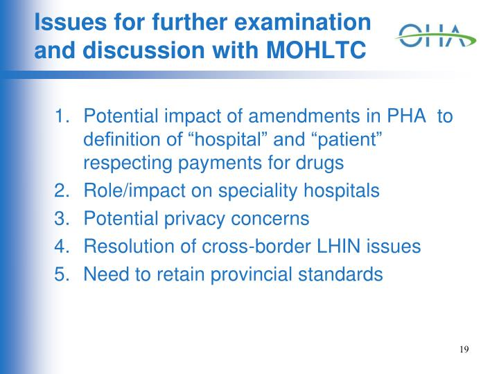 Issues for further examination and discussion with MOHLTC