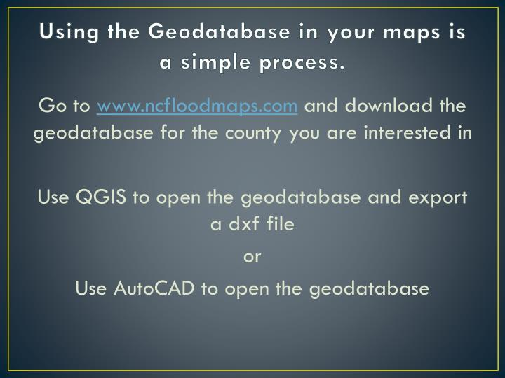 Using the geodatabase in your maps is a simple process