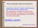 that concludes these 20 questions