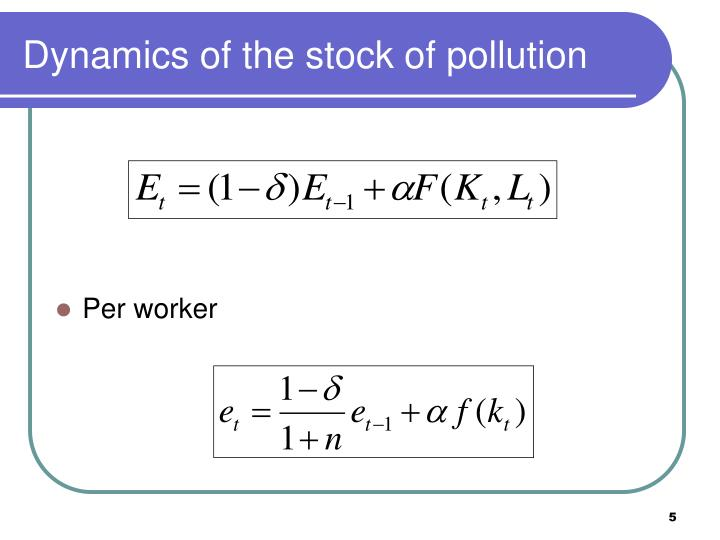 Dynamics of the stock of pollution