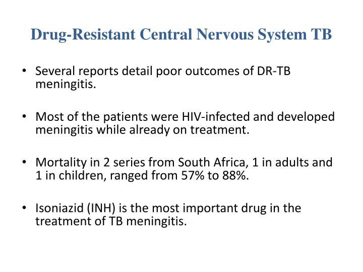 Drug-Resistant Central Nervous System TB