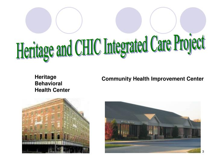 Heritage and CHIC Integrated Care Project