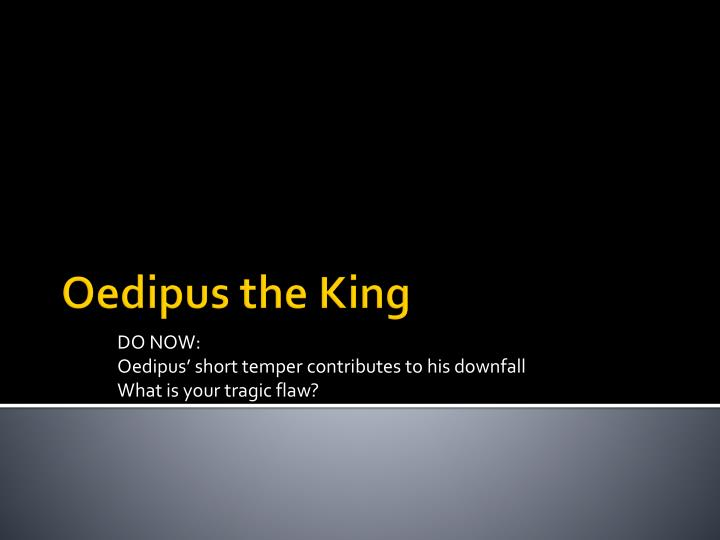 oedipus the king 5 essay Oedipus the king essay back next  writer's block can be painful, but we'll help get you over the hump and build a great outline for your paper organize your thoughts in 6 simple steps narrow your focus build out your thesis and paragraphs vanquish the dreaded blank sheet of paper.