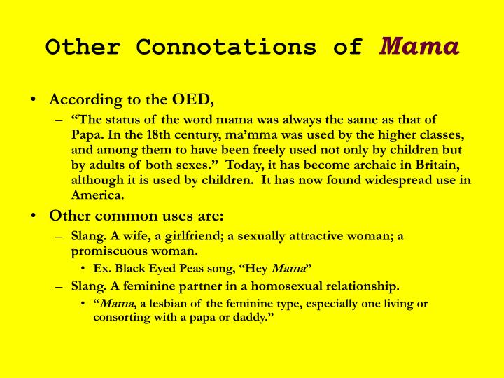 Other Connotations of